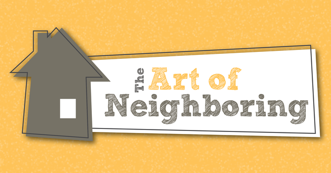 The Art of Neighboring: A conversation about race