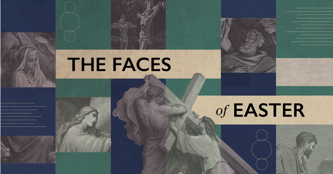 The Faces of Easter: Mary Magdalene