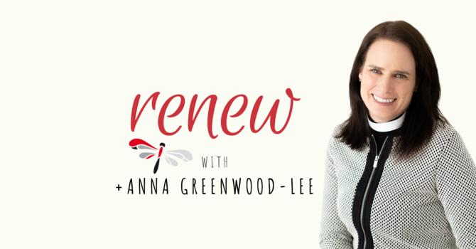 Lenten Video Series by Bishop Anna Greenwood-Lee