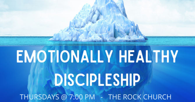Emotionally Healthy Discipleship Class