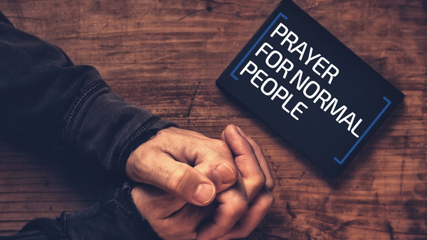 Prayer for Normal People