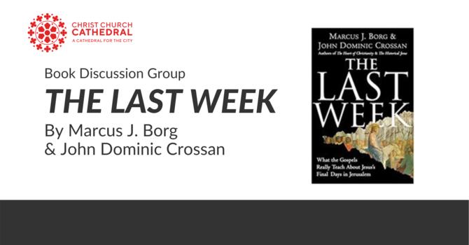 The Last Week: