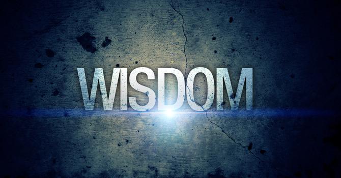"Message 1 in ""Wisdom"" Series"