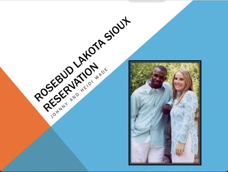 US Missionaries Johnny & Heidi Wade Native American Ministries Rosebud Indian Reservation
