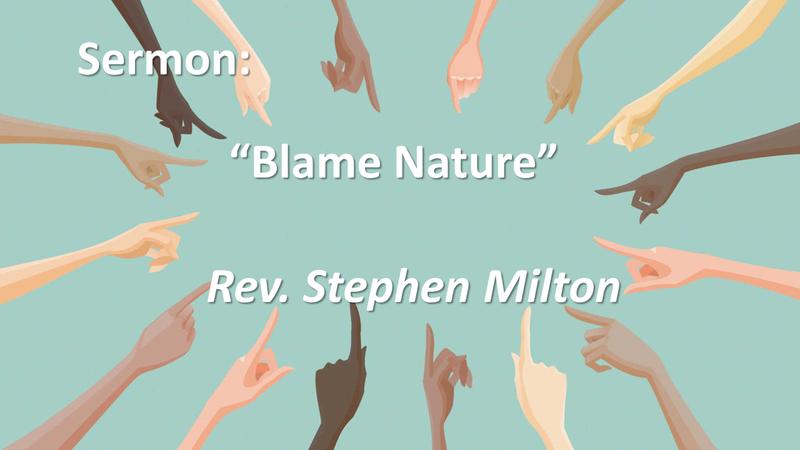 Blame Nature