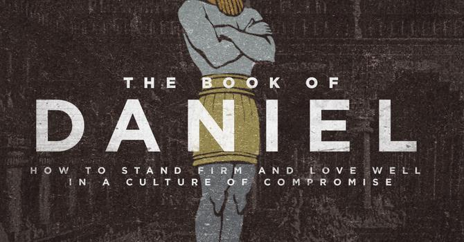 Week 1: The Book of Daniel