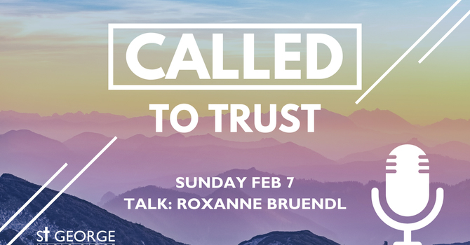 """Talk : """"Called to Trust"""" image"""