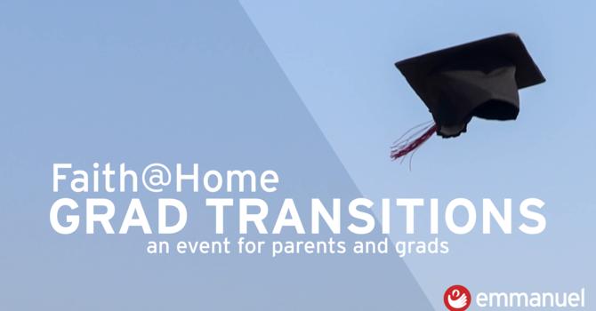 Faith@Home Grad Transitions