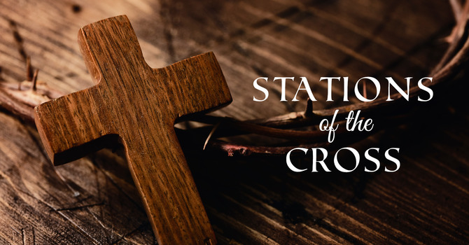 Stations of the Cross & Dr. Lawrence Welborn