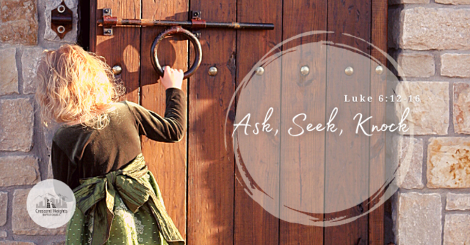 Ask | Seek | Knock