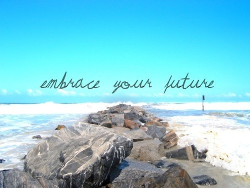 Embracing Your Future