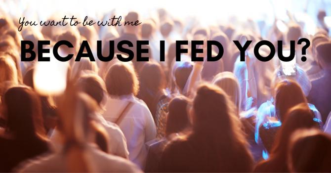 Because I fed you? image