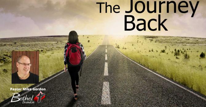 The Journey Back Pt. 1