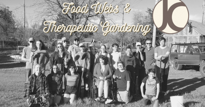 Youth Food Webs & Therapeutic Gardening