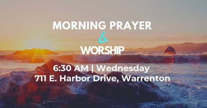 Wednesday AM Prayer