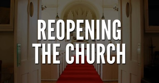 Reopening the Church image
