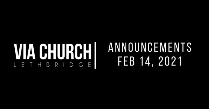 Announcements - Feb 14, 2021 image