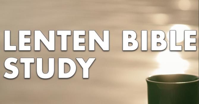 Saturday Morning Lenten Bible Study