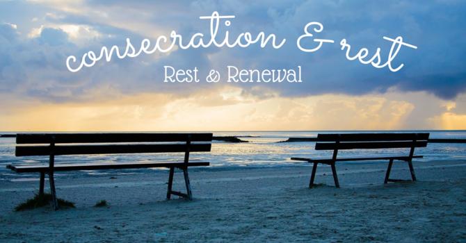 Rest & Renewal