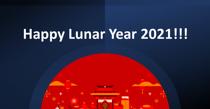 Happy Lunar New Year 2021 Video Greetings!!! image