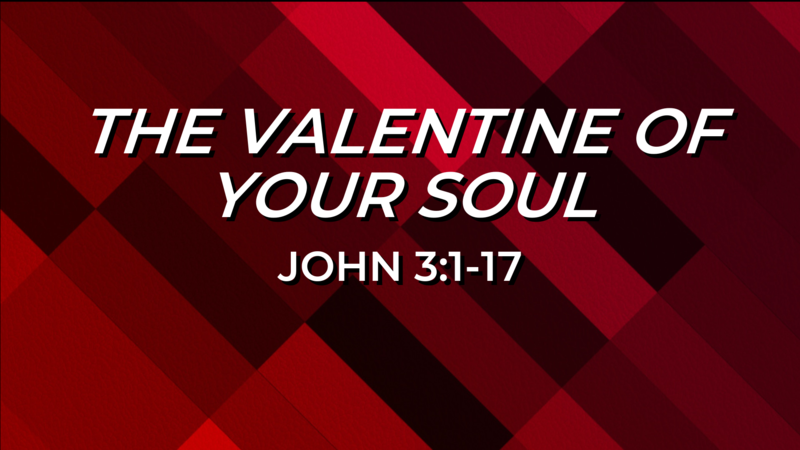 The Valentine of Your Soul