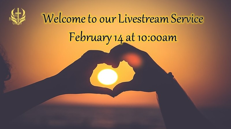 Sunday February 14 Livestream Service