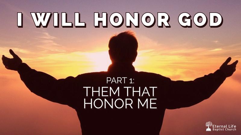 I Will Honor God #1