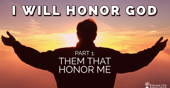 I Will Honor God #1