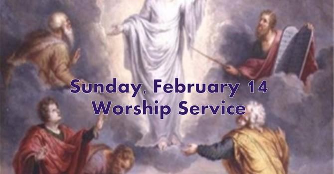 Sunday, February 14 Worship Service image