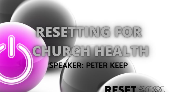 Resetting for Church Health
