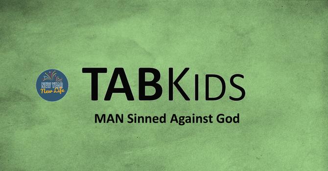 MAN Sinned Against God