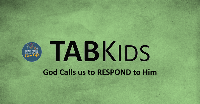 God Calls us to RESPOND to Him