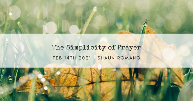 The Simplicity of Prayer