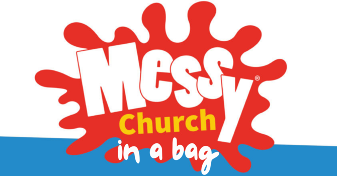 Messy Church in a Bag for April 2021 image