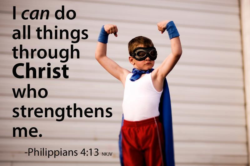 For I Can Do All Things Through Christ