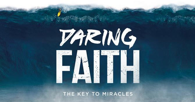 New Series - Daring Faith image
