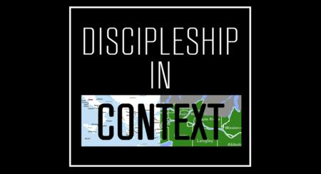 Discipleship in Context