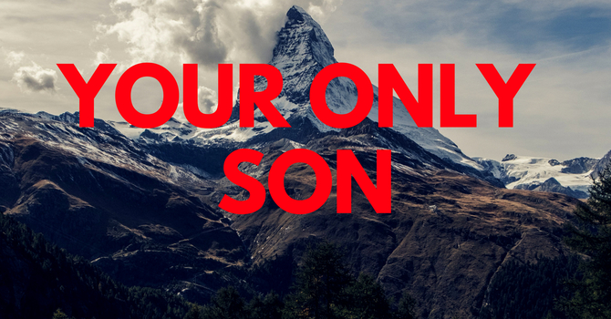Your Only Son