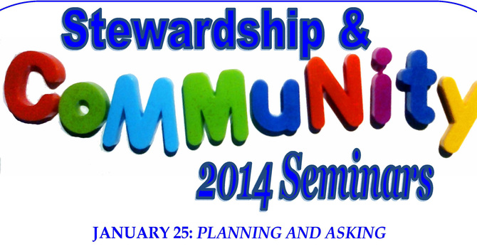 Diocesan Stewardship Seminars for 2014 - Number 1- Planning and Asking  image