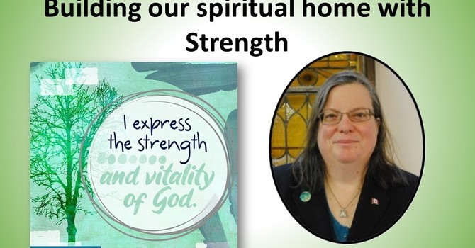 Building Our Spiritual Home with Strength