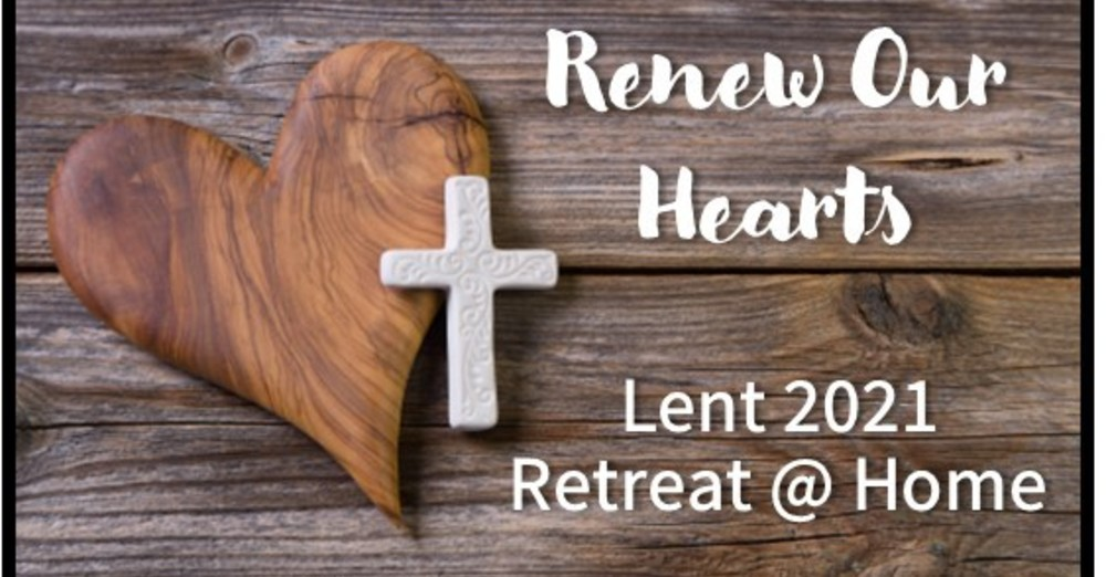 Renew Our Hearts: DCLC Retreat @ Home