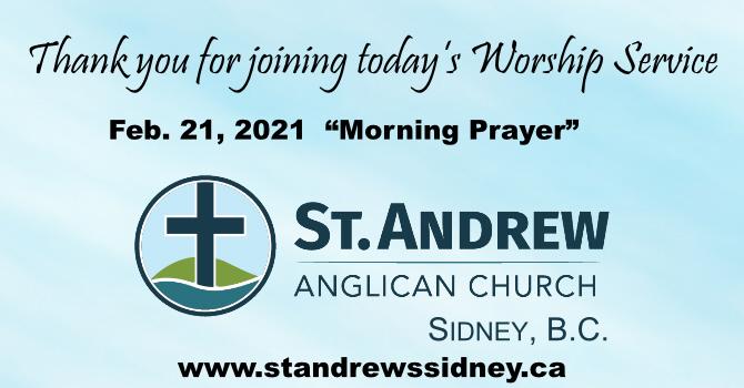 Feb. 21, 2021 Online Morning Prayer