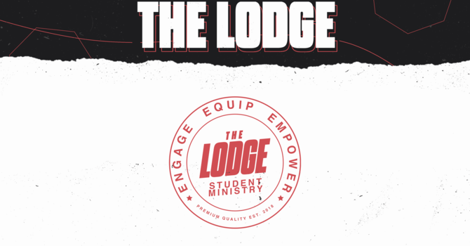 The Lodge Student Ministry