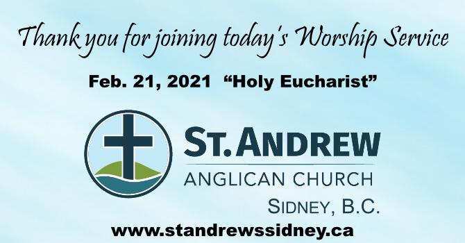 Feb 21, 2021 Online Sunday Holy Eucharist