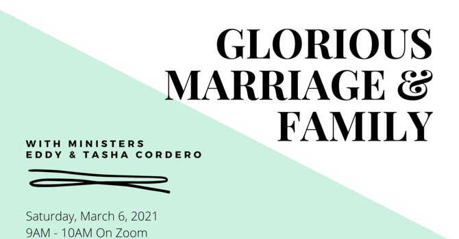 Glorious Marriage and Family