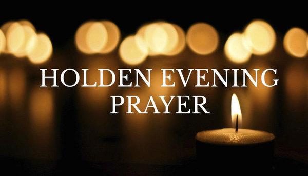 WEDNESDAY EVENING PRAYER SERVICES 7:00PM