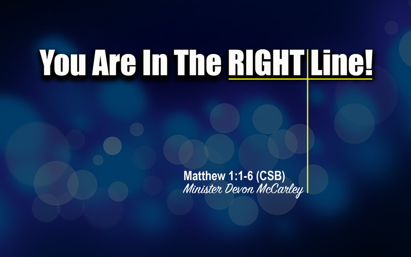You Are In The Right Line