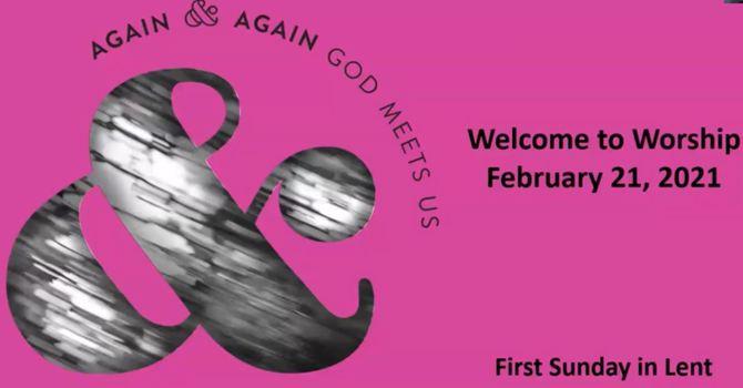 February 21, 2021 Worship Service