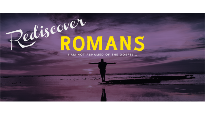 Rediscover Romans - Entrusted