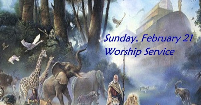 Sunday, February 21 Worship Service